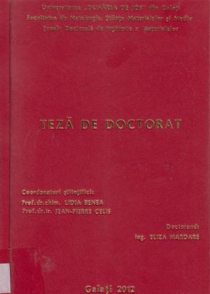 Cover for Modificarea suprafețelor aliajelor de titan (Ti-6Al-4V) pentru a îmbunătăți propriețile de coroziune și tribocoroziune în medii specifice: teză de doctorat