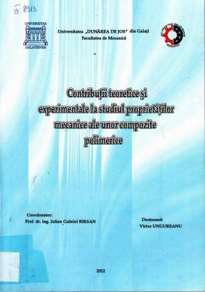 Cover for Contribuţii teoretice şi experimentale la studiul proprietăţilor mecanice ale unor compozite polimerice: teză de doctorat