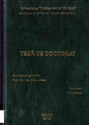 Cover for Studii privind autentificarea și caracterizarea prin tehnici moderne a mierii de albine din România: teză de doctorat