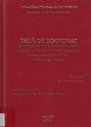 Cover for Contribuţii privind studiul conlucrării plăcilor componente dintr-o structură navală confecţionată din materiale compozite: teză de doctorat