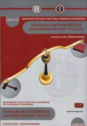 """Cover for Analele Universității """"Dunărea de Jos"""", Fascicula XXII,  Științe Juridice"""