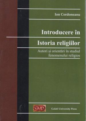 Cover for Introducere în istoria religiilor: Autori și orientări în studiul fenomenului religios