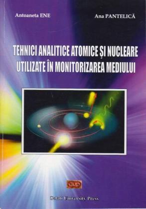 Cover for Tehnici analitice atomice și nucleare utilizate în monitorizarea mediului