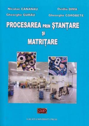 Cover for Procesarea prin ștanțare și matrițare: Îndrumar de laborator