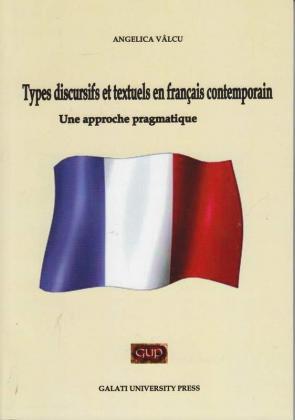 Cover for Types discursifs et textuels en français contemporain: Une approche pragmatique