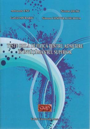 Cover for Teste grilă de fizică pentru admitere în învățământul superior