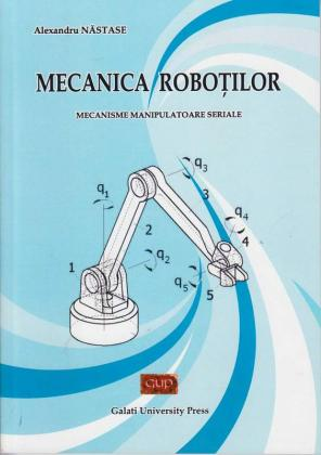 Cover for Mecanica roboților –  Mecanisme manipulatoare seriale