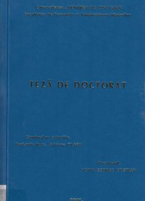 Cover for Strategii de creştere a performanţelor manageriale în activitatea notarială: teză de doctorat
