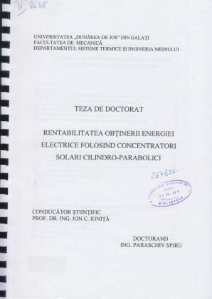 Cover for Rentabilitatea obţinerii energiei electrice folosind concentratori solari cilindro-parabolici: teză de doctorat