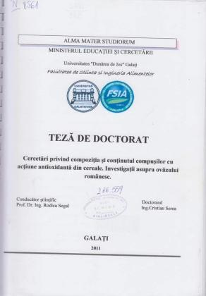 Cover for Cercetări privind compoziţia şi conţinutul compuşilor cu acţiune antioxidantă din cereale. Investigaţii asupra ovăzului românesc: teză de doctorat