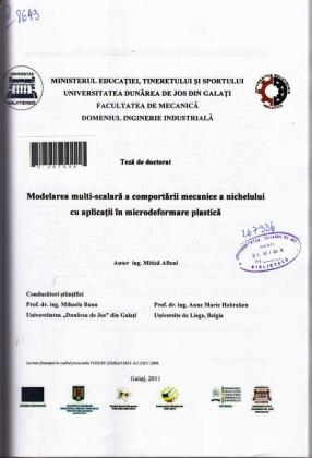 Cover for Modelarea multi-scalară a comportării mecanice a nichelului cu aplicaţii în microdeformare plastică: teză de doctorat