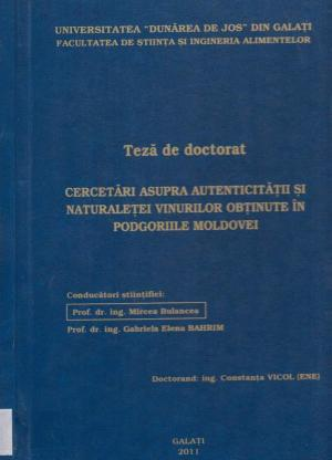 Cover for Cercetări asupra autenticităţii şi naturaleţei vinurilor obţinute în podgoriile Moldovei: teză de doctorat