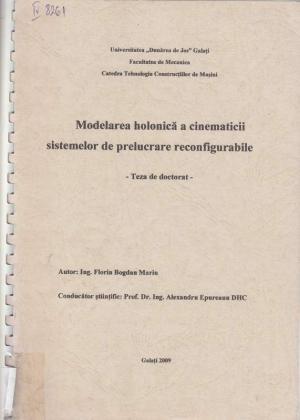 Cover for Modelarea holonică a cinematicii sistemelor de prelucrare reconfigurabile: teză de doctorat