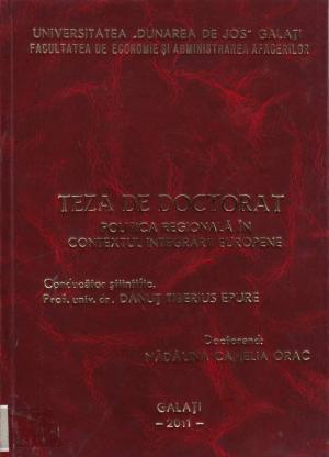 Cover for Politica regională în contextul integrării europene: teză de doctorat