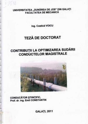 Cover for Contribuţii la optimizarea sudării conductelor magistrale: teză de doctorat