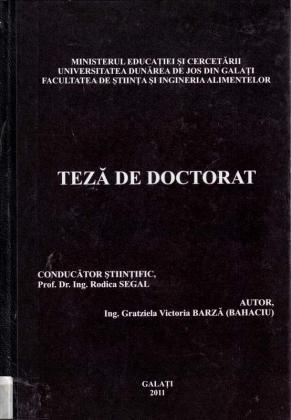 Cover for Influenţa procesărilor biotehnologice asupra calităţii nutriţionale şi senzoriale ale legumelor uscate: teză de doctorat
