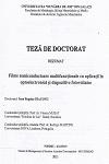 Cover for Filme semiconductoare multifuncţionale cu aplicaţii în optoelectronică și dispozitive fotovoltaice: teză de doctorat