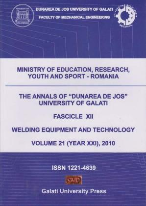 """Cover for The Annals of """"Dunarea de Jos"""" University of Galati,  Fascicle XII, Welding Equipment and Technology: Volume 21 (year XXI), 2010"""