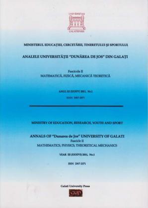 """Cover for Analele Universității """"Dunărea de Jos"""", Fascicula II, Matematică,  Fizică, Mecanică teoretică: Anul III, No. 1, 2011"""
