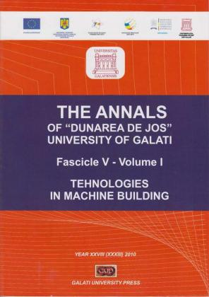 """Cover for The Annals of """"Dunarea de Jos"""" University of Galati.  Fascicle V, Technologies in Machine Building: Volume I+II (year XXVIII), 2011"""