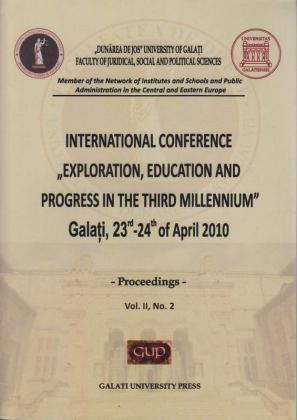"Cover for International Conference ""Exploration, education and progress in the third millennium: Galați, 23th-24th of April, Vol. II, no. 2, Galati University Press, 2010"