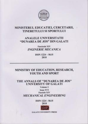 """Cover for Analele Universității """"Dunărea de Jos"""" din Galați,  Fascicula XIV, Inginerie mecanică: Volume I, Issue XVI, Galati University Press, 2010"""