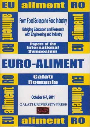 Cover for Euro-Aliment. From Food Science to Food Industry. Bridging Education and Research with Engineering and Industry: October 6-7, Galati University Press, 2011