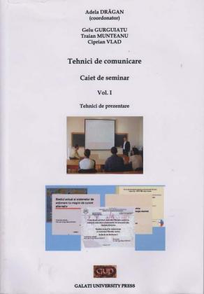 Cover for Tehnici de comunicare. Caiet de seminar