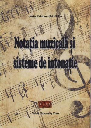 Cover for Notația muzicală și sisteme de intonație