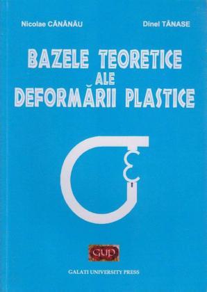 Cover for Bazele teoretice ale deformării plastice