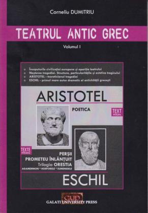 Cover for Teatrul antic grec, Vol. I (Aristotel, Eschil)