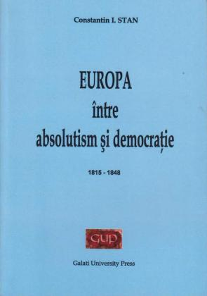 Cover for Europa între absolutism și democrație (1815-1848)