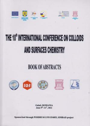 Cover for The 10th International Conference on Colloids and Surfaces Chemistry – Book of Abstracts: Galati, Romania, June 9th-11th
