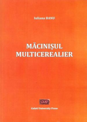 Cover for Măcinișul multicerealier