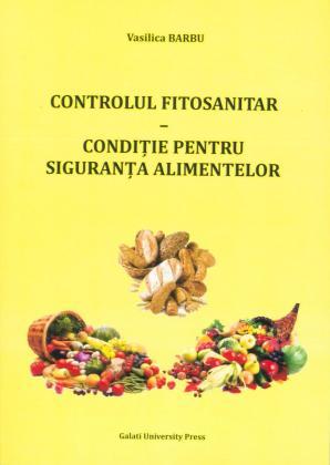 Cover for Controlul fitosanitar –  Condiție pentru siguranța alimentelor