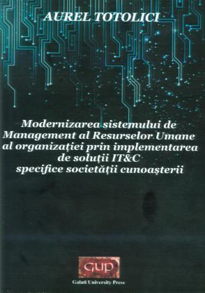 Cover for Modernizarea sistemului de management al Resurselor Umane al organizației prin implementarea de soluții IT&C specifice societății cunoașterii