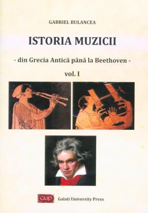 Cover for Istoria muzicii – din Grecia Antică până la Beethoven.  vol. I