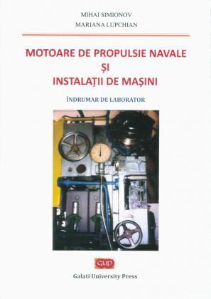 Cover for Motoare de propulsie navală și instalații de mașini.  Îndrumar de laborator
