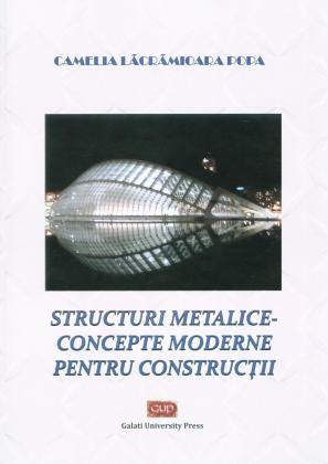 Cover for Structuri metalice – concepte moderne pentru construcții