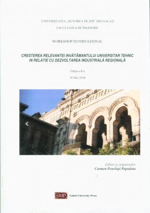 Cover for Workshop Național – creșterea relevanței  în învățământul universitar tehnic în relație cu dezvoltarea industrială regională