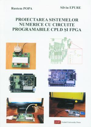 Cover for Proiectarea sistemelor numerice cu circuite programabile CPLD și FPGA