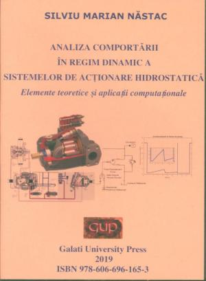 Cover for Analiza comportării în regim dinamic a sistemelor  de acționare hidrostatică