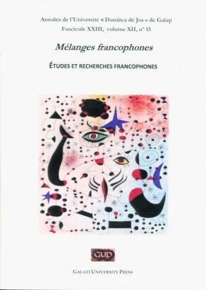 """Cover for Annales de l'Université """"Dunărea de Jos"""" de Galați, Mélanges francophones. Études et recherches  francophones"""