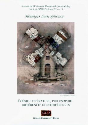 """Cover for Annales de l'Université """"Dunărea de Jos"""" de Galați, Mélanges francophones. Poésie, littérature, philosophie: différences et interférences"""