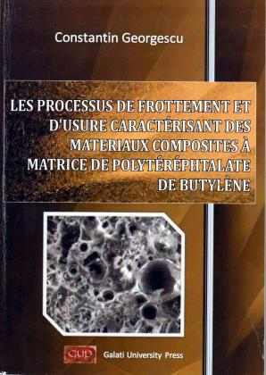 Cover for Les processus de frottement et d'usure caracterisant des materiaux composites a matrice de polyterephtalate de butylene