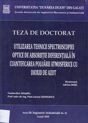 Cover for Utilizarea tehnicii spectroscopiei optice de absorbție diferențială în cuantificarea poluării atmosferice cu dioxid de azot: teză de doctorat