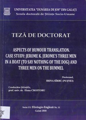 Cover for Aspects of Humour Translation. Case Study: Jerome K. Jerome's Three Men in a Boat (to Say Nothing of the Dog) and Three Men on the Bummel: teză de doctorat