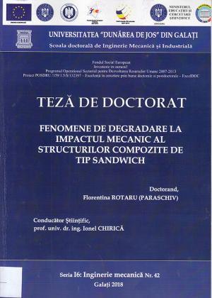 Cover for Fenomene de degradare la impactul mecanic al structurilor compozite de tip sandwich: teză de doctorat