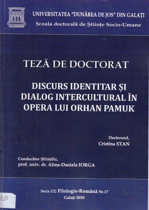 Cover for Discurs identitar și dialog intercultural în Opera lui Orhan Pamuk: teză de doctorat