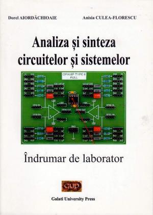 Cover for Analiza și sinteza circuitelor si sistemelor: Îndrumar de laborator